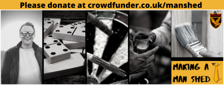 crowdfund for our man shed at crowdfunder.co.uk/manshed